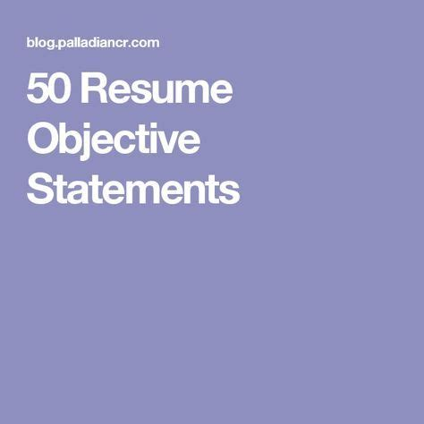 Career Objectives for Resume Statements and Examples